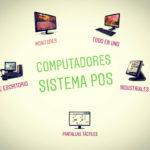Computadores para Sistema POS, las opciones para tu negocio - Bogotá Colombia