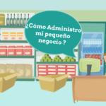 Tips para Administrar un negocio pequeño o mediano